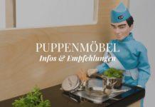 Puppenmöbel Infos & Empfehlungen
