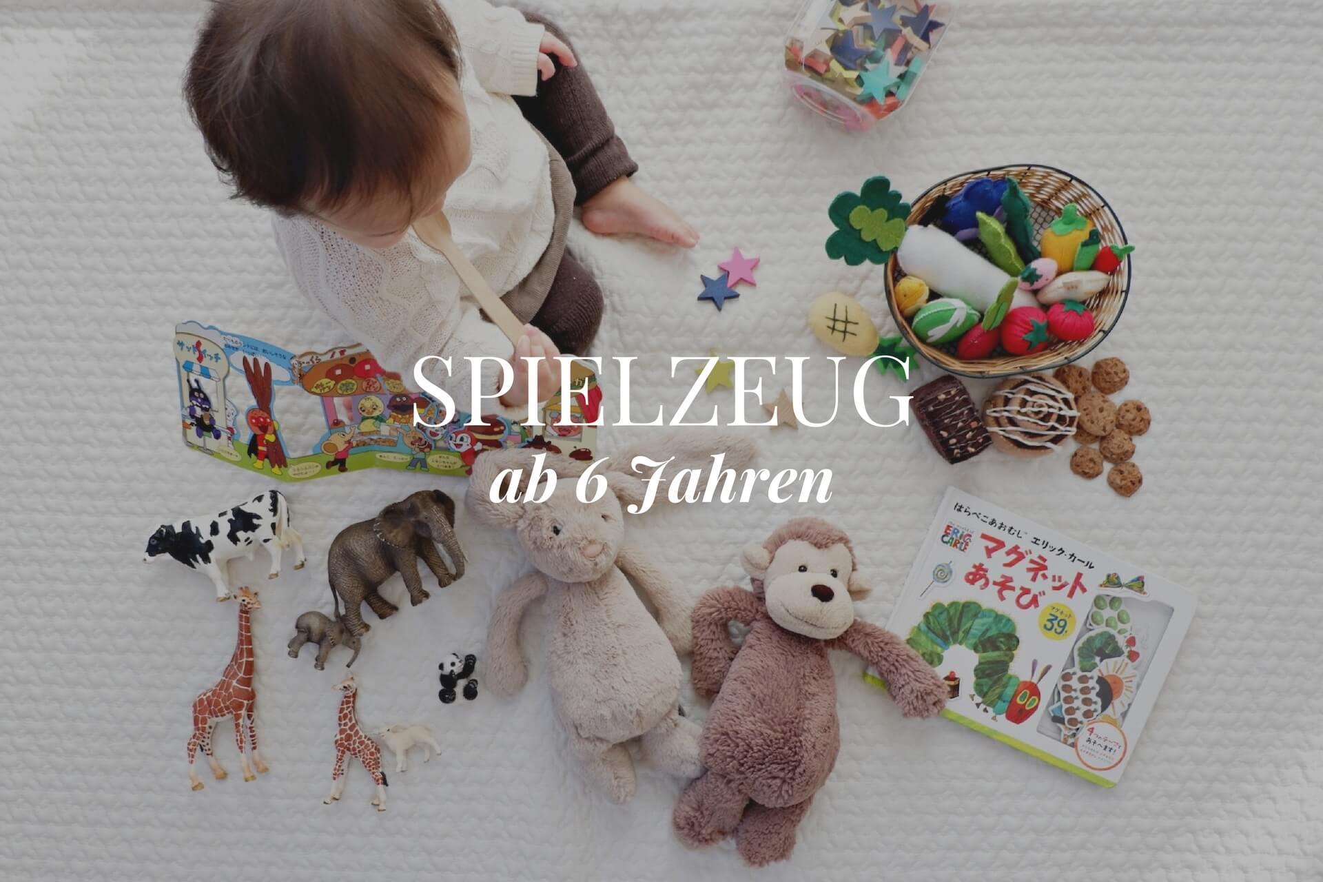 Spielzeug ab 6 Jahren ✿ Spielzeug & Empfehlungen für Sechsjährige ✿