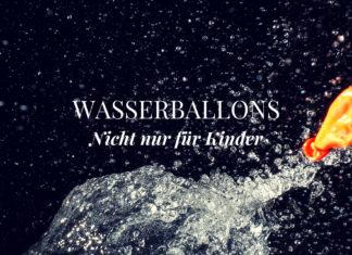 Wasserballons - Wasserbomben