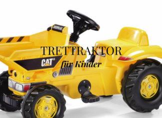 Trettraktor - Ein tolles Spielzeug für Jungs und Mädchen